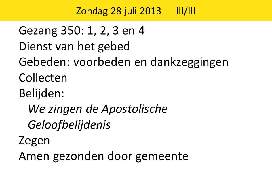 Zondag 28 juli 2013 III/III