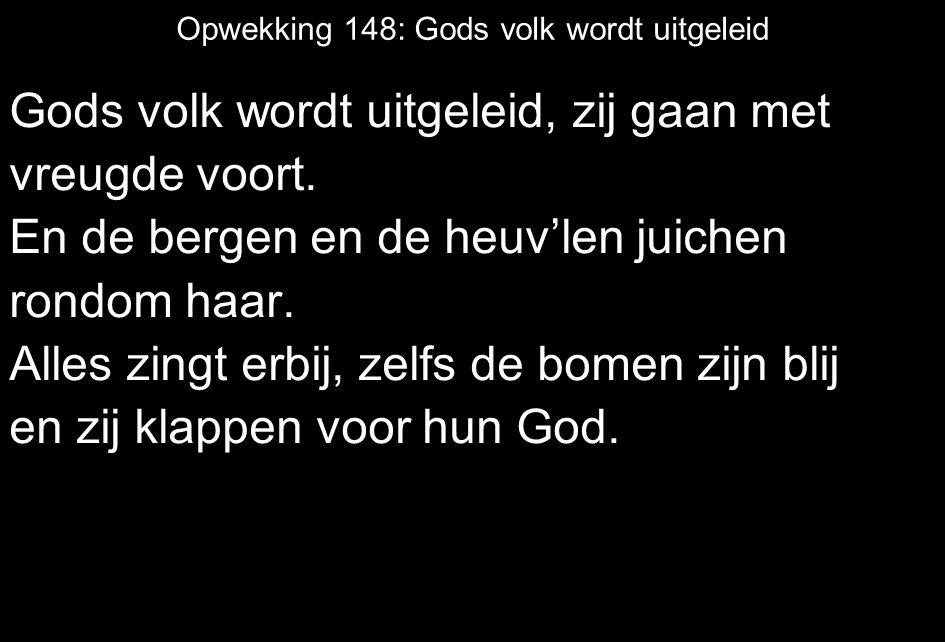 Opwekking 148: Gods volk wordt uitgeleid
