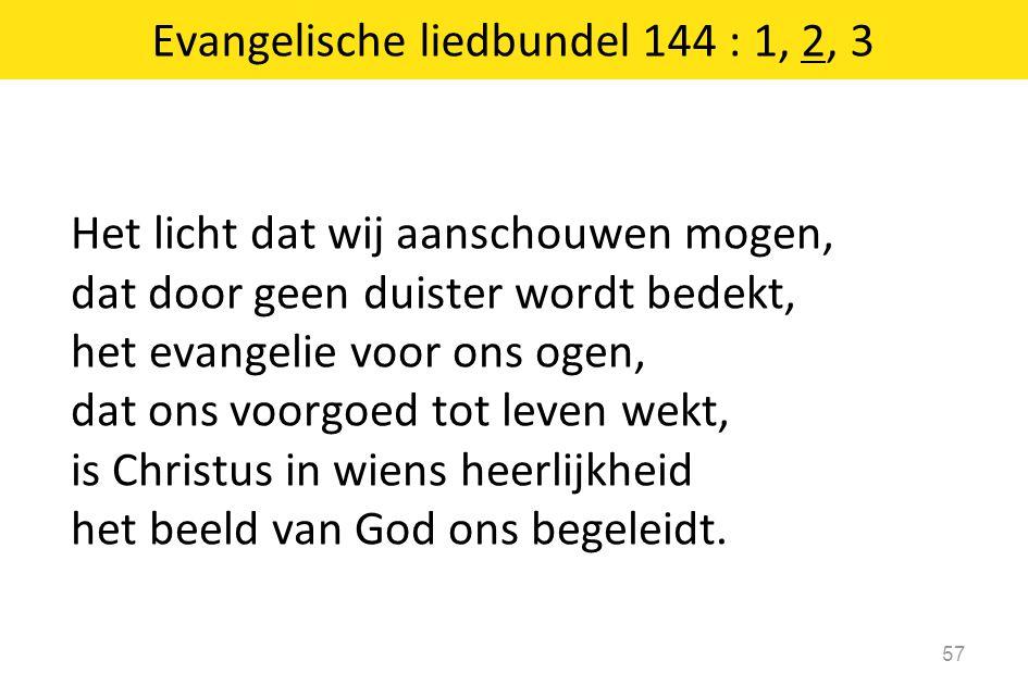 Evangelische liedbundel 144 : 1, 2, 3