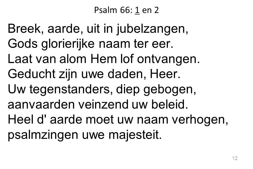 Psalm 66: 1 en 2