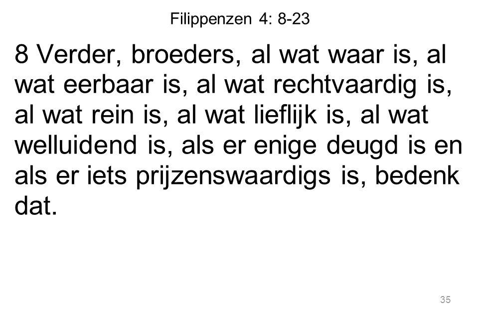 Filippenzen 4: 8-23