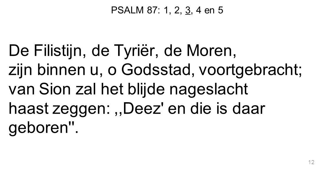 PSALM 87: 1, 2, 3, 4 en 5