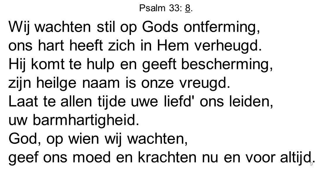 Psalm 33: 8.