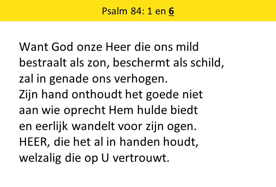 Psalm 84: 1 en 6