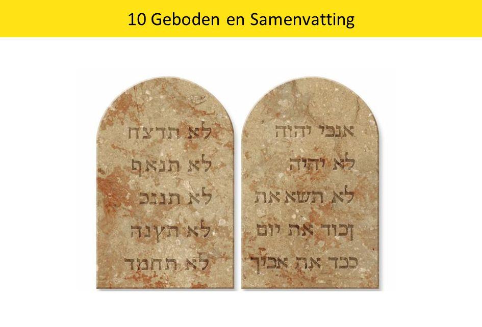 10 Geboden en Samenvatting