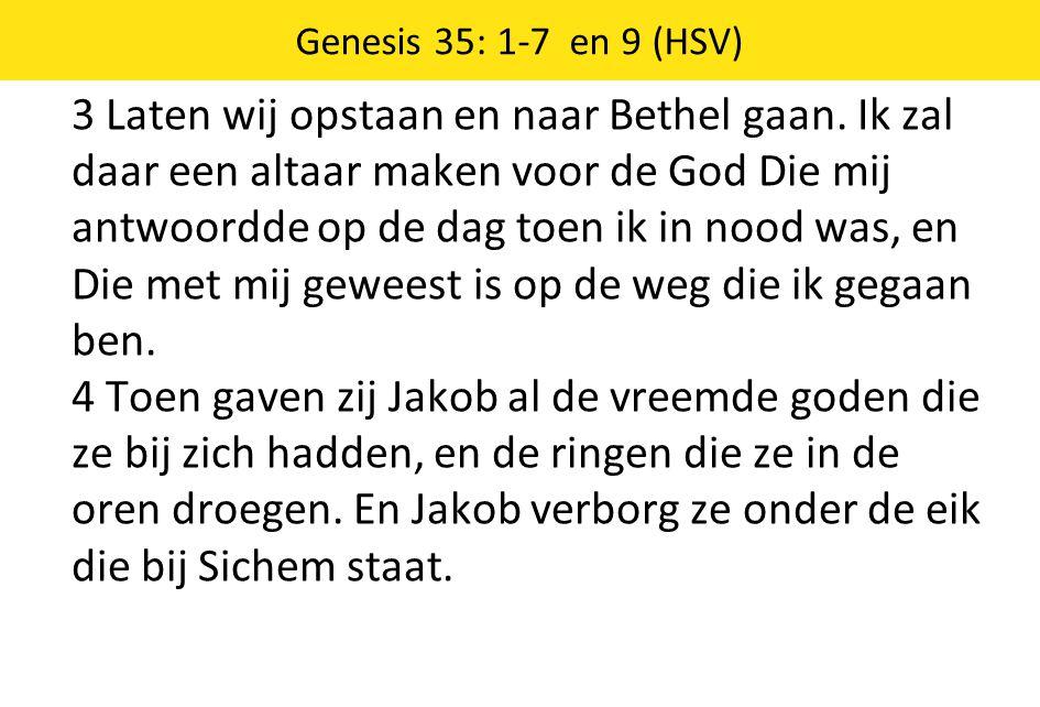 Genesis 35: 1-7 en 9 (HSV)