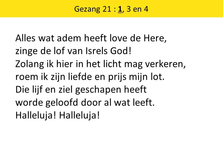 Gezang 21 : 1, 3 en 4