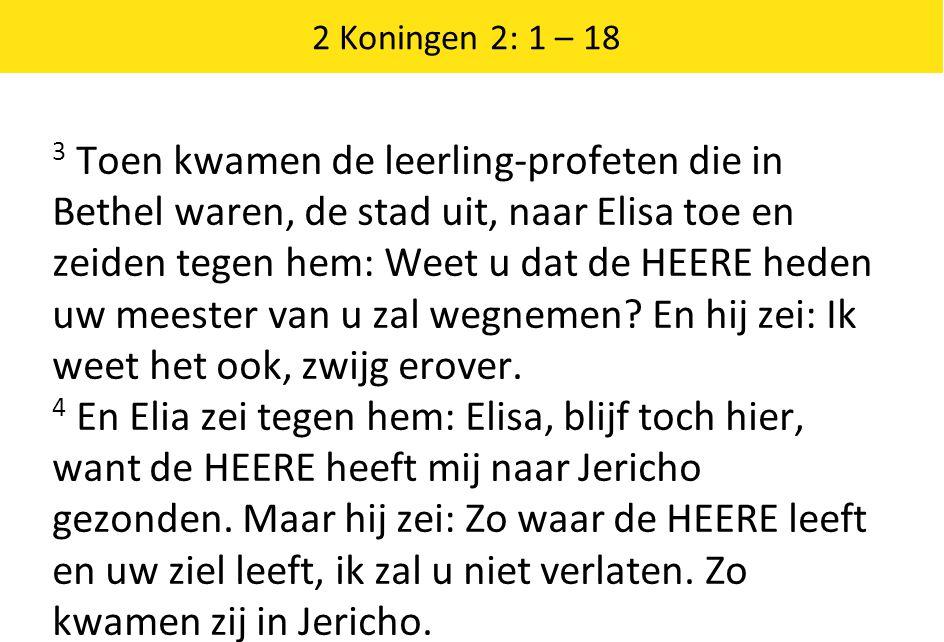 2 Koningen 2: 1 – 18