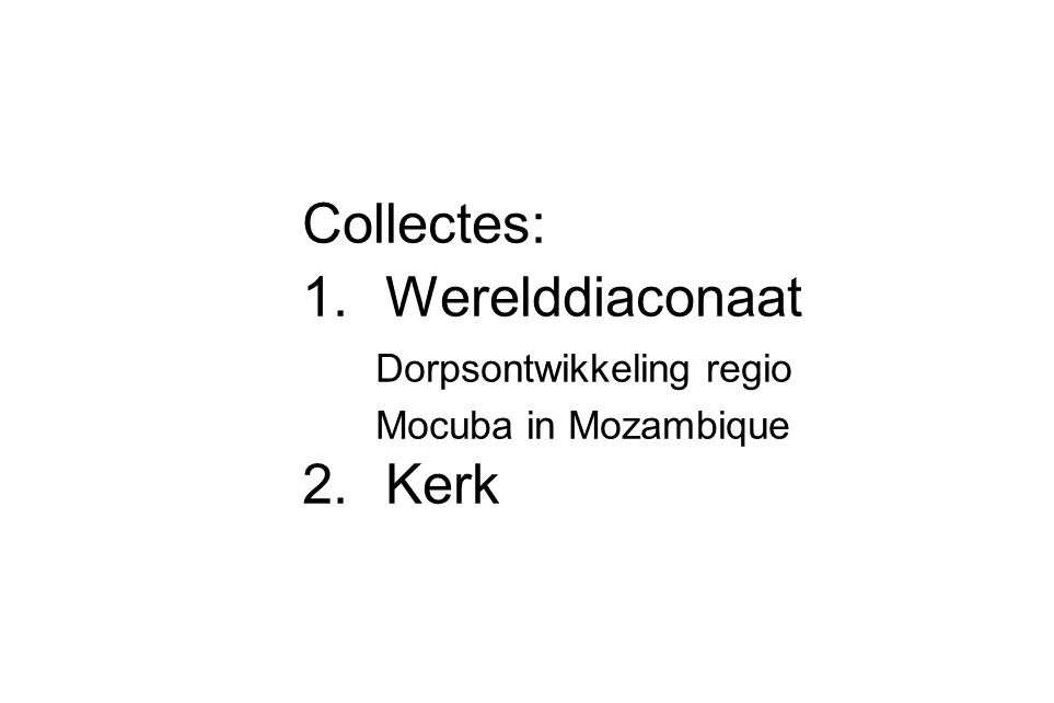 Collectes: Werelddiaconaat Kerk Dorpsontwikkeling regio