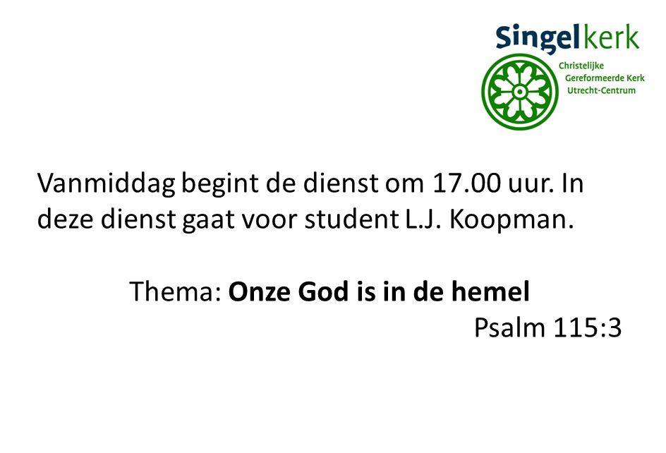 Thema: Onze God is in de hemel