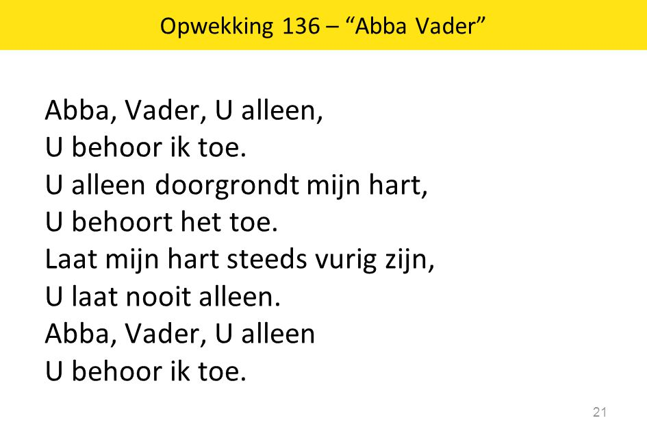 Opwekking 136 – Abba Vader