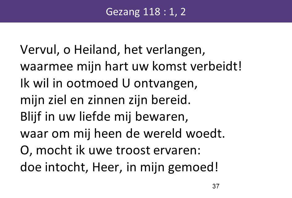 Gezang 118 : 1, 2