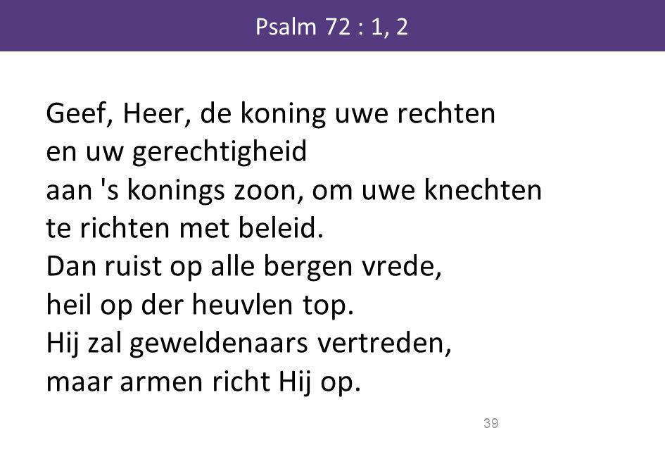 Psalm 72 : 1, 2
