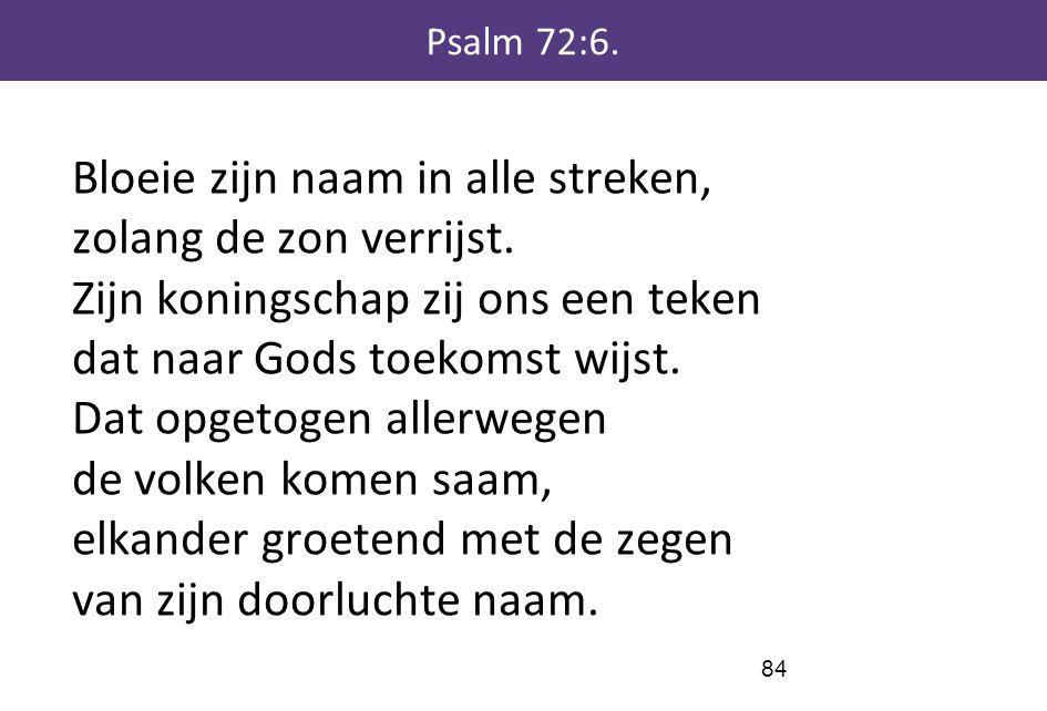 Psalm 72:6.