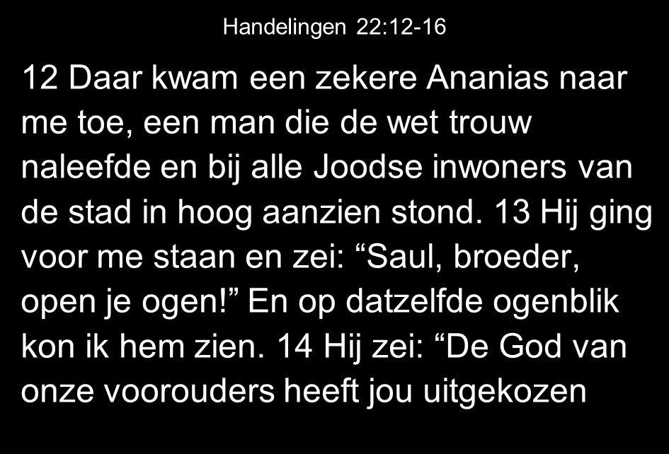 Handelingen 22:12-16