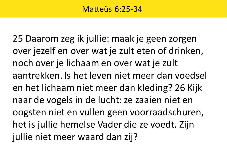 Matteüs 6:25-34