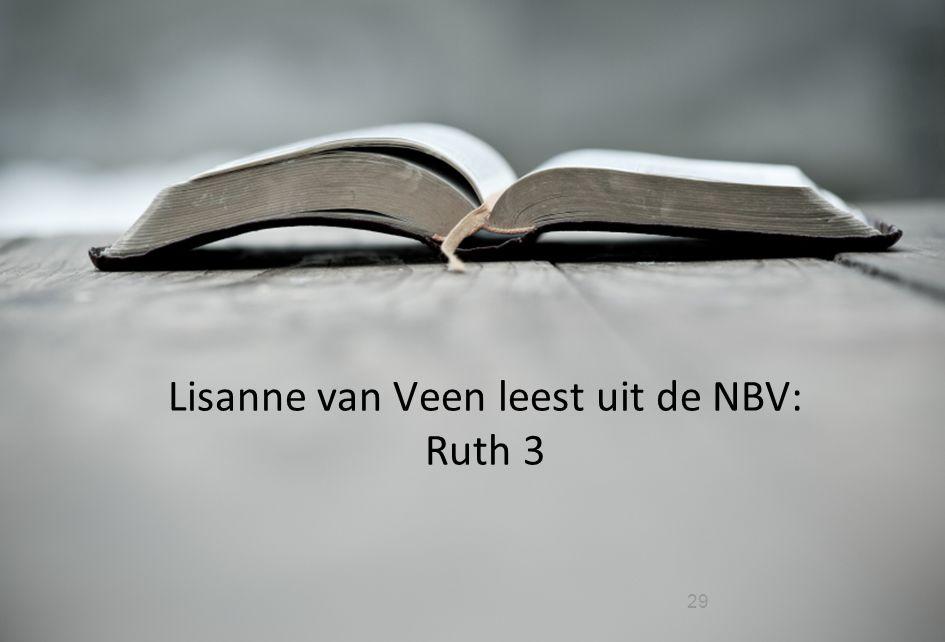 Lisanne van Veen leest uit de NBV: Ruth 3
