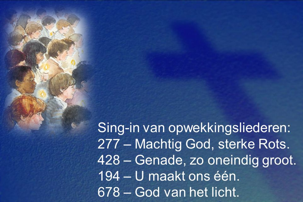 Sing-in van opwekkingsliederen: