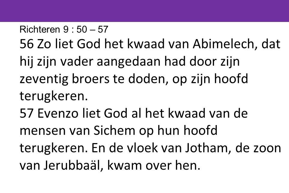 Richteren 9 : 50 – 57