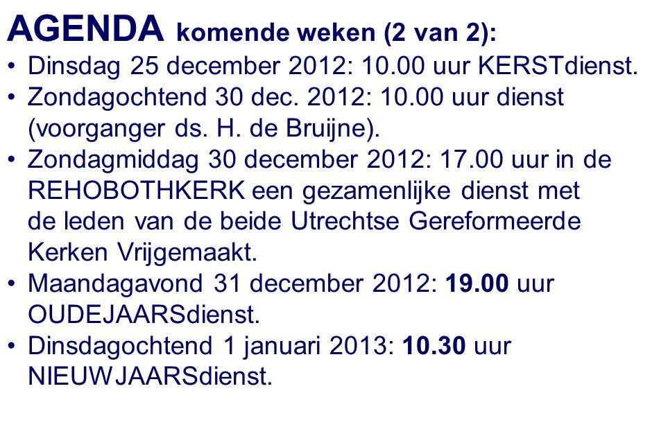 AGENDA komende weken (2 van 2):