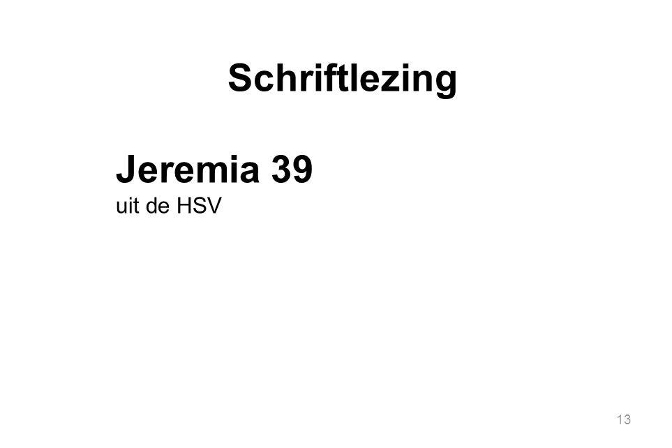 Schriftlezing Jeremia 39 uit de HSV