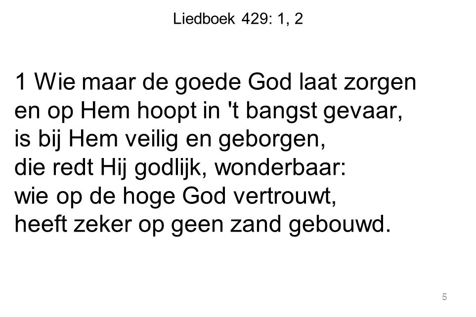Liedboek 429: 1, 2