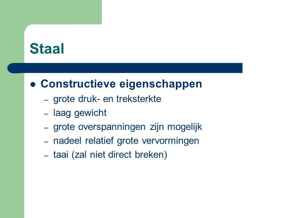 Staal Constructieve eigenschappen grote druk- en treksterkte
