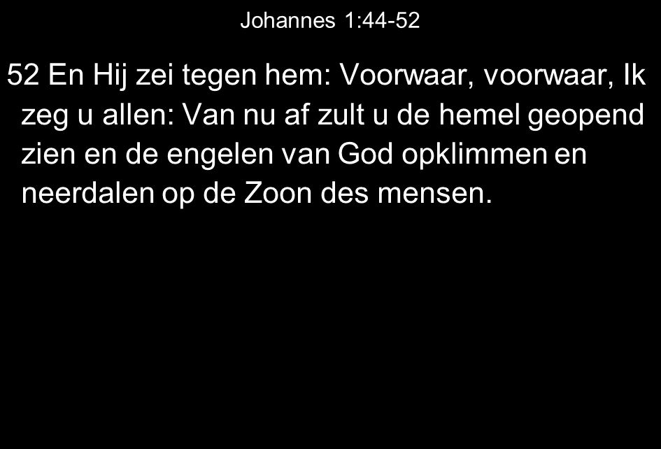 Johannes 1:44-52