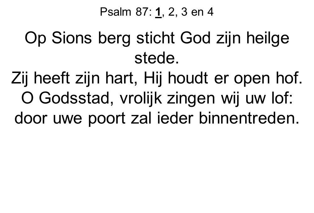 Op Sions berg sticht God zijn heilge stede.