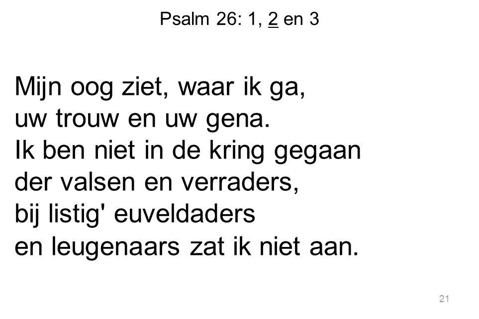 Psalm 26: 1, 2 en 3
