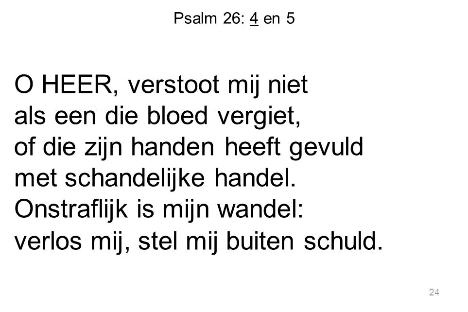 Psalm 26: 4 en 5