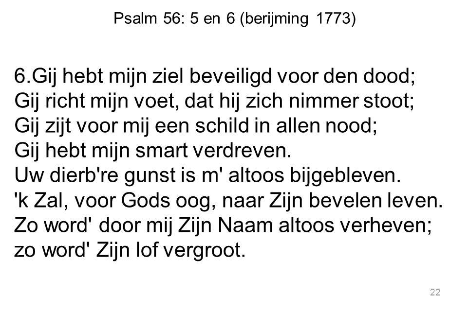 Psalm 56: 5 en 6 (berijming 1773)