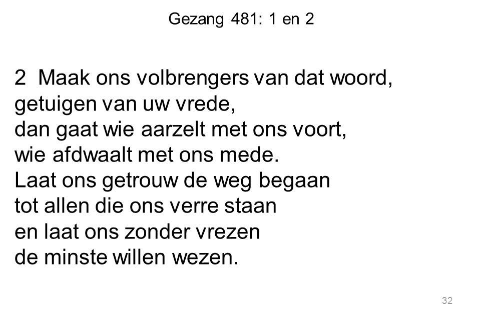 Gezang 481: 1 en 2
