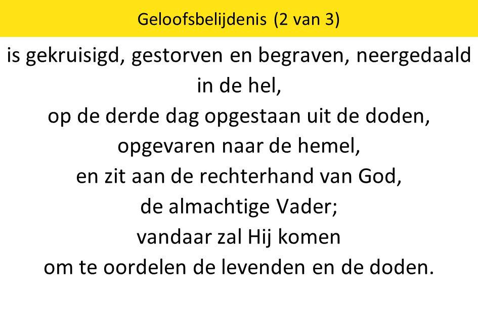 Geloofsbelijdenis (2 van 3)