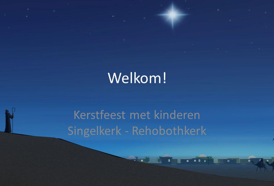 Kerstfeest met kinderen Singelkerk - Rehobothkerk