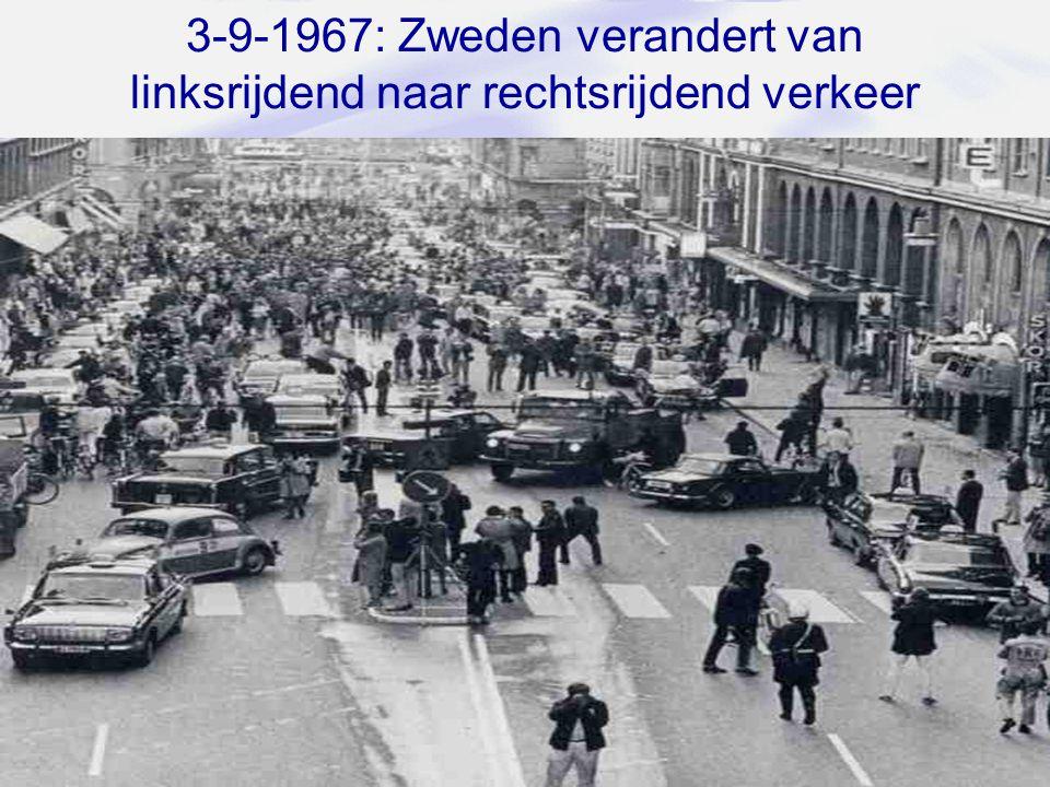 3-9-1967: Zweden verandert van linksrijdend naar rechtsrijdend verkeer