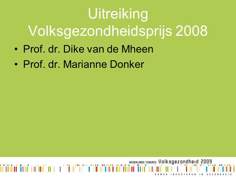 Uitreiking Volksgezondheidsprijs 2008