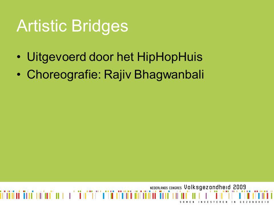 Artistic Bridges Uitgevoerd door het HipHopHuis