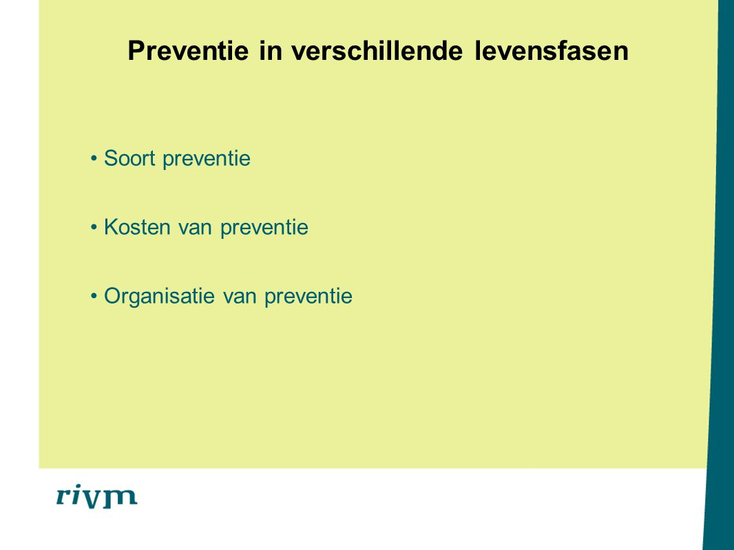 Preventie in verschillende levensfasen