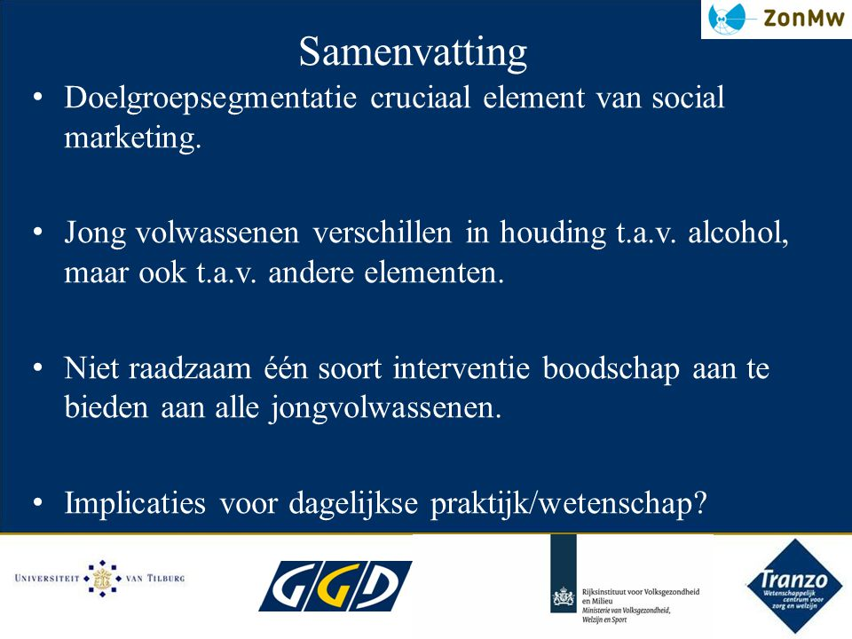 Samenvatting Doelgroepsegmentatie cruciaal element van social marketing.
