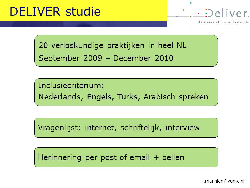 DELIVER studie 20 verloskundige praktijken in heel NL