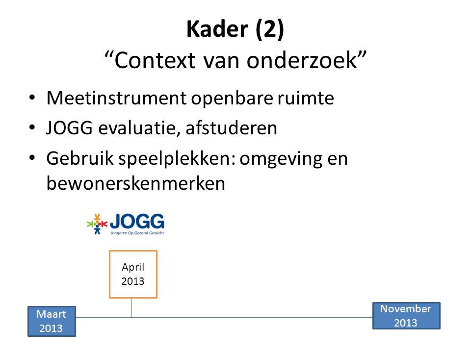Kader (2) Context van onderzoek