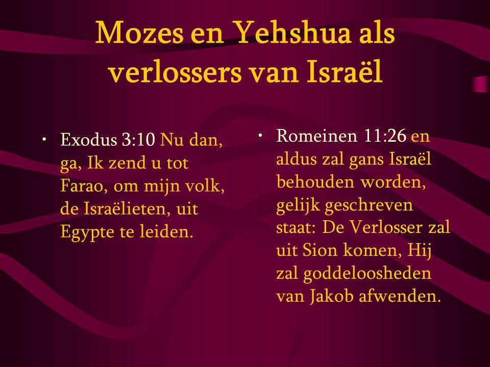Mozes en Yehshua als verlossers van Israël