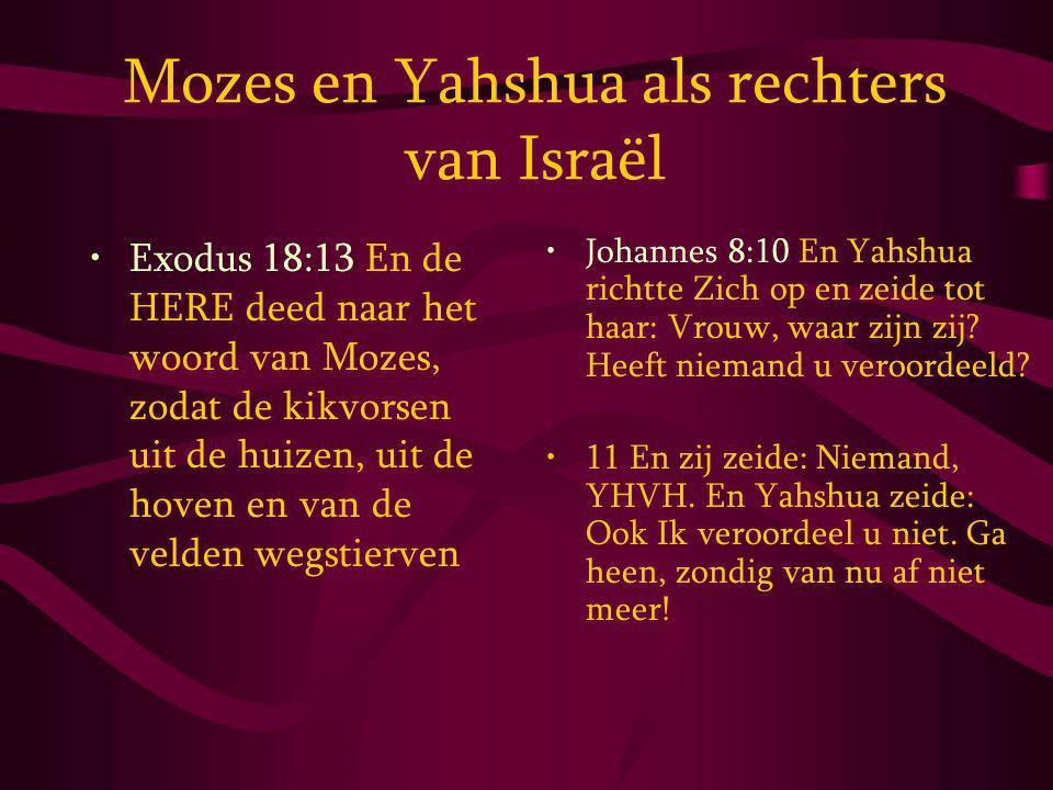 Mozes en Yahshua als rechters van Israël