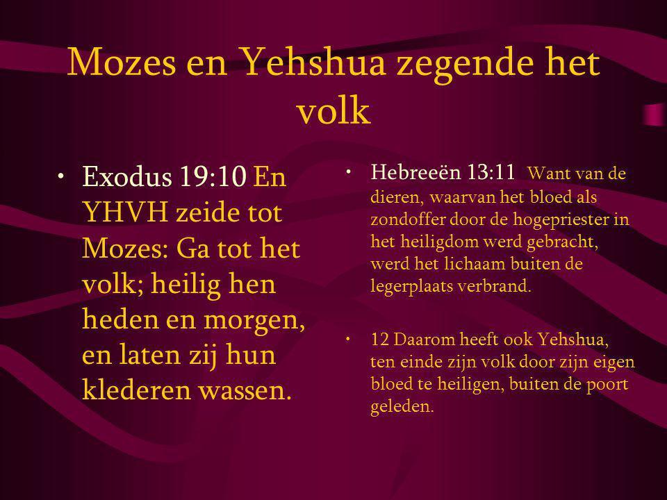 Mozes en Yehshua zegende het volk
