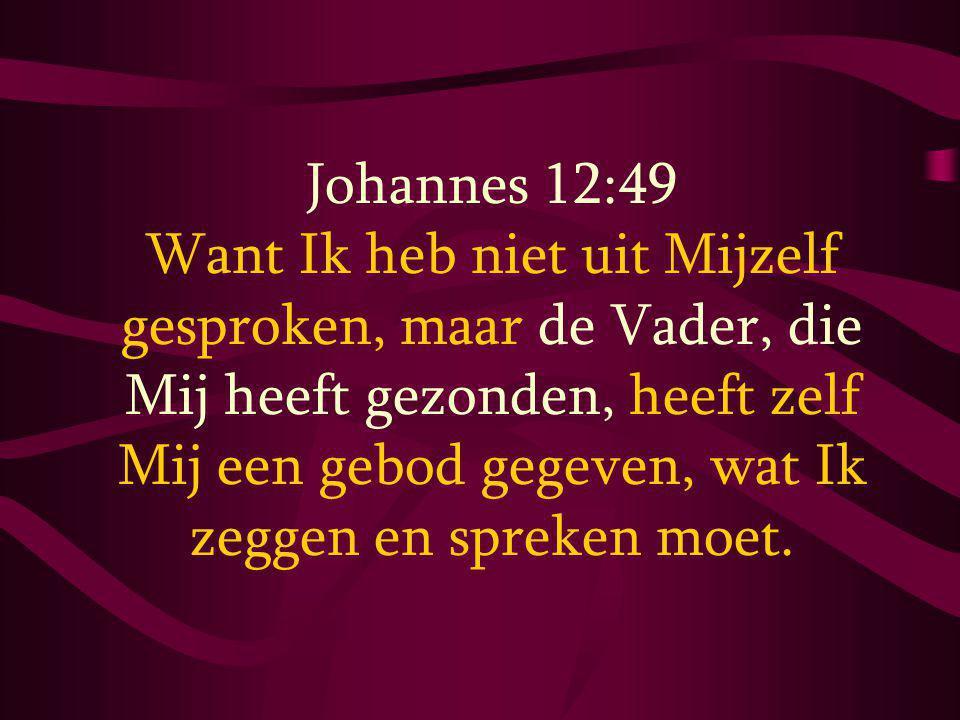 Johannes 12:49