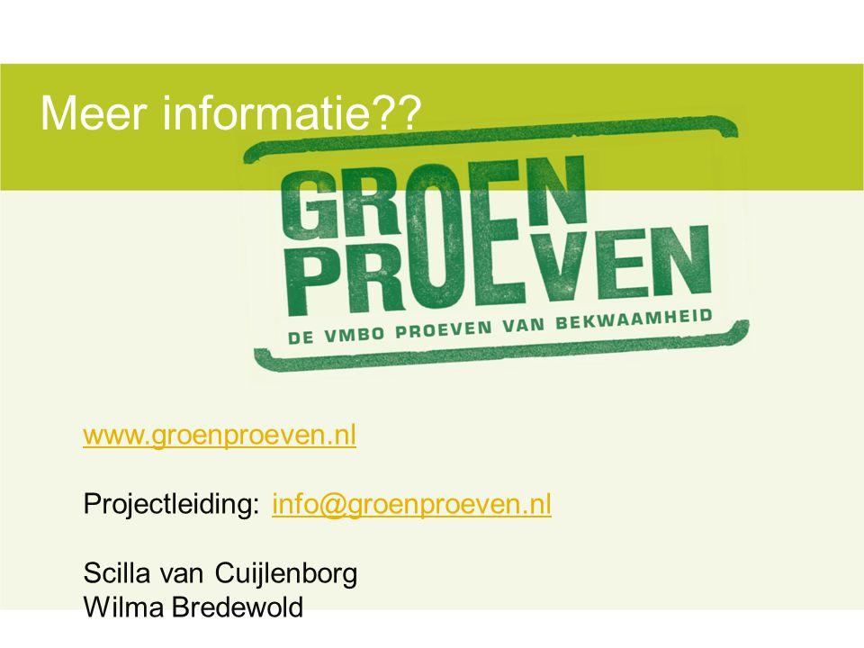Meer informatie www.groenproeven.nl