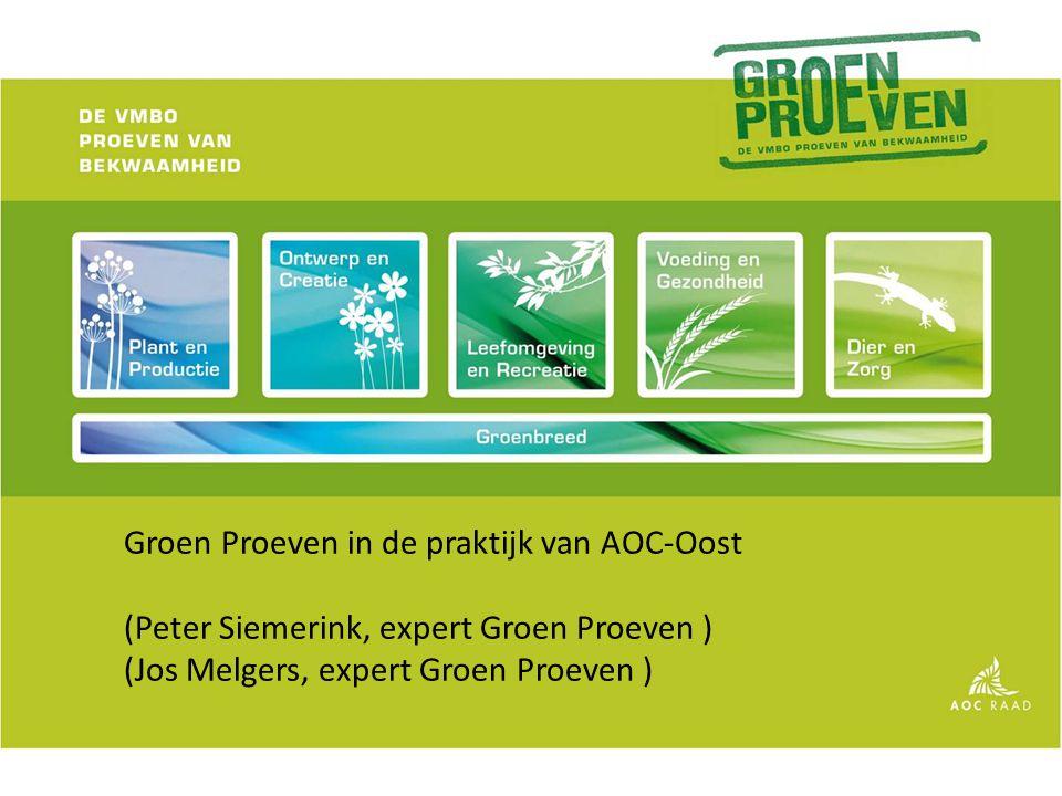 Groen Proeven in de praktijk van AOC-Oost