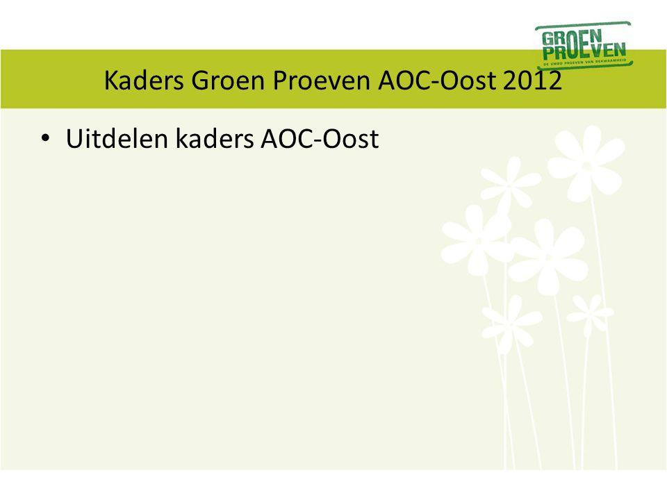 Kaders Groen Proeven AOC-Oost 2012