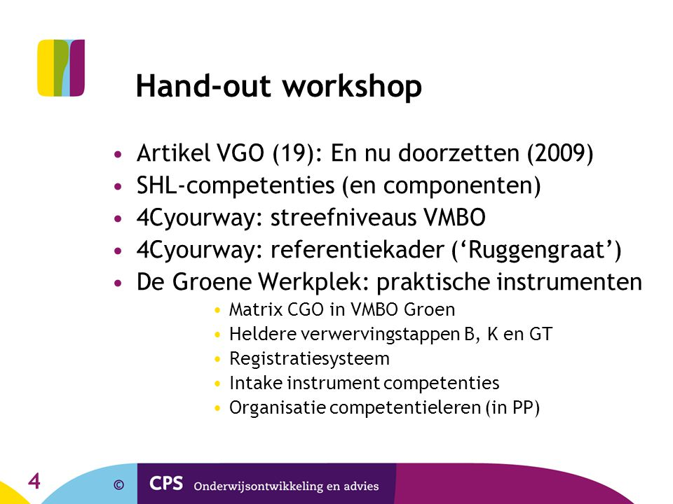 Hand-out workshop Artikel VGO (19): En nu doorzetten (2009)